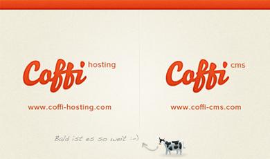 Coffi Hosting und Coffi CMS coming soon